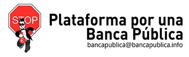 Plataforma por una Banca Pública
